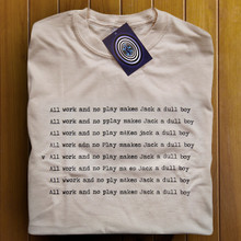 All work and no play t shirt