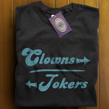 Clowns and Jokers T Shirt