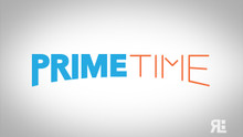 PrimeTime (Aug 2 - Aug 30, 2014)