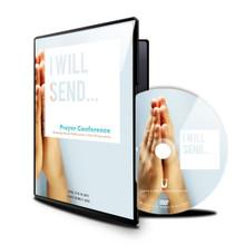 I Will Send - Prayer Conference (April 17 & 18,  2015)