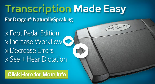 Transcription Made Easy for Dragon NaturallySpeaking