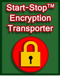 Start-Stop Encryption Transporter
