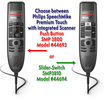 Philips SpeechMike Premium Touch with Barcode Scanner and Push Button SMP3800 or Slide-Switch SMP3810