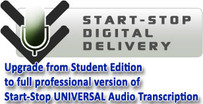 Upgrade from Student Edition to Professional Start-Stop Universal Audio Transcription Software Internet Download