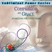 Compassion and Grace Subliminal CD