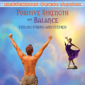 Positive Strength & Balance Subliminal CD