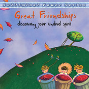 Great Friendships Subliminal CD