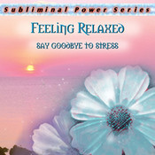Feeling Relaxed Subliminal CD