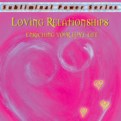 Loving Relationships Subliminal CD