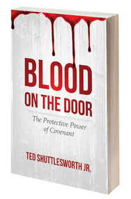 Blood on the Door: The Protective Power of Covenant