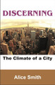 Discerning The Climate Of A City (Audio Booklet)