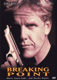 Breaking Point Gary Busey Early 90's Action Thriller