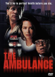 Ambulance, The