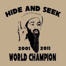 Osama Bin Laden - Hide and Seek World Champion t shirt