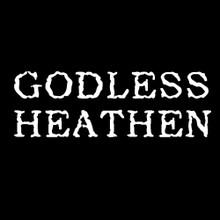 Godless Heathen T Shirt
