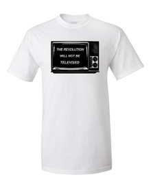 The Revolution will not be Televised T shirt