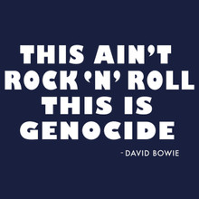 "David Bowie This Ain't Rock ""n"" Roll, this is Genocide T Shirt"