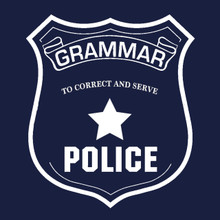 Grammar Police T Shirt Funny tee To correct and serve!