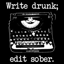 Write drunk; edit sober T Shirt Ernest Hemingway