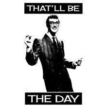 Buddy Holly T shirt That'll be the day