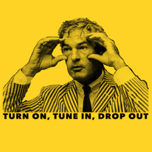Timothy Leary T Shirt Turn on, Tune in, Drop out