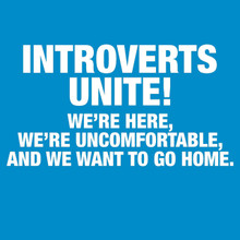 Introverts Unite! T-Shirt Funny Tee