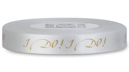 "Double Faced Satin Ribbon Sayings - Gold ink ""I Do!"" on Alabaster"