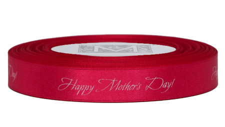 """White ink """"Happy Mother's Day!"""" on Bougainvillea Ribbon - Double Faced Satin Sayings"""