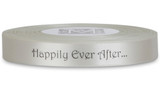 "Double Faced Satin Sayings - Black ink ""Happily Ever After"" on Bone"
