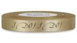 "Double Faced Satin Sayings - Brown ink ""I Do!"" on Blonde"