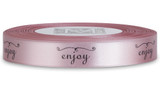 "Double Faced Satin Sayings - Black ink ""Enjoy"" on Tea Rose"