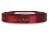 "Double Faced Satin Sayings - White Gold ink ""Bon Appetit"" on Garnet"