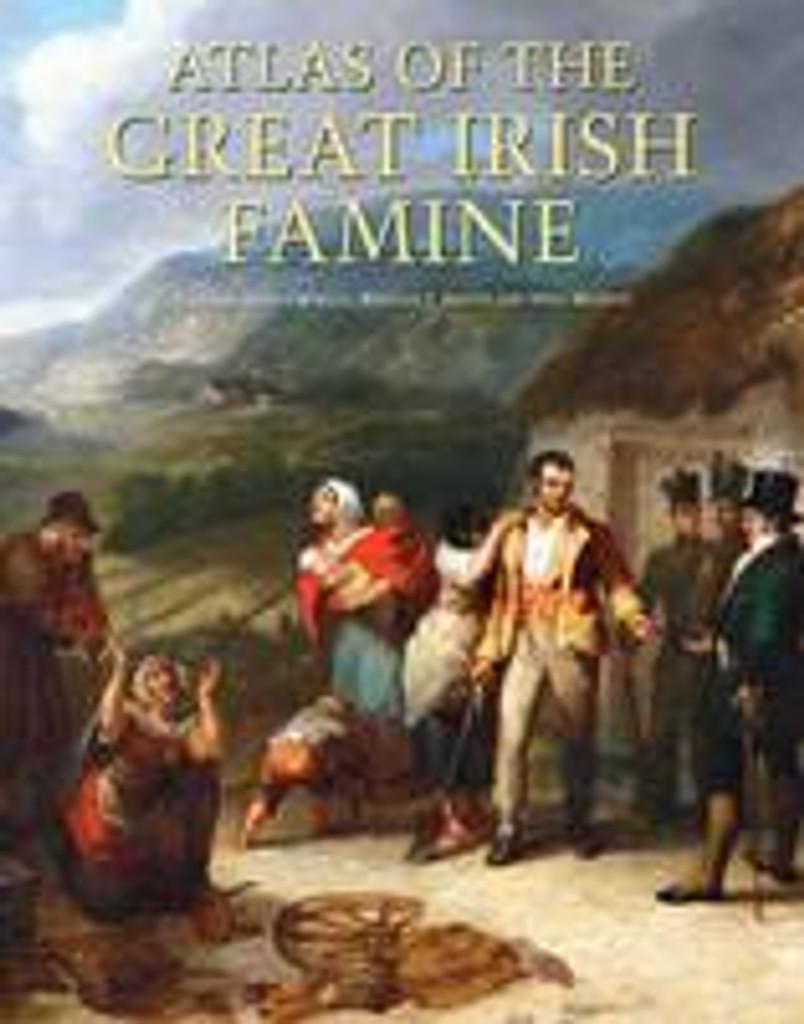 Atlas of the Great Irish Famine
