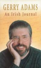 AN IRISH JOURNAL By Gerry Adams