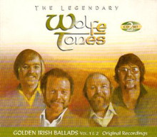 The Legendary Wolfe Tones VOL 1 & 2