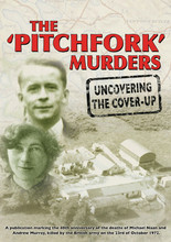 The 'Pitchfork' Murders: Uncovering the Cover-Up