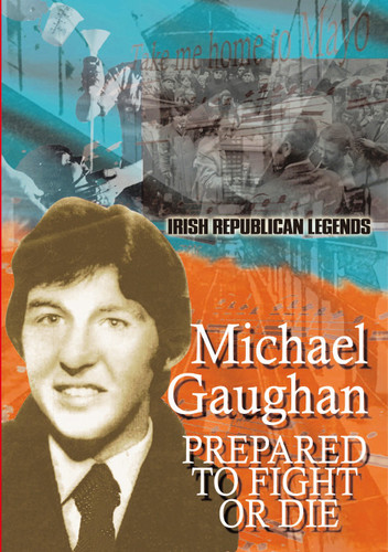 Michael Gaughan-Prepared To Fight Or Die
