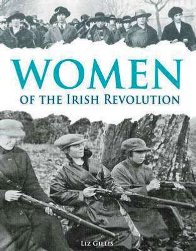 Women of the Irish Revolution (Hardback)