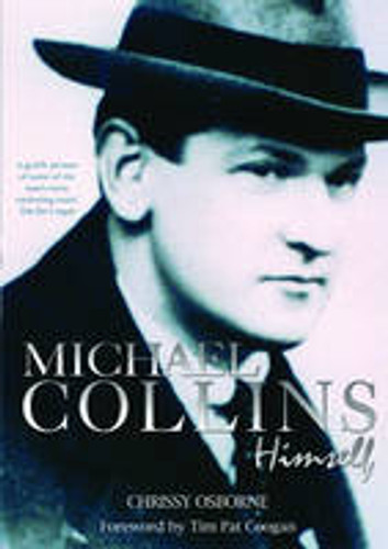 Michael Collins: Himself (New edition)