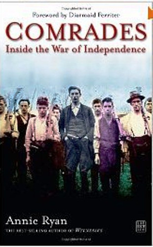 Comrades: Inside the War of Independence