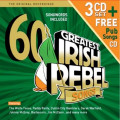 60 Greatest Irish Rebel Songs - 3 CD Set + Free Pub Songs CD
