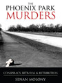 The Phoenix Park Murders: Conspiracy, Betrayal & Retribution