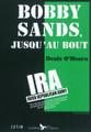 Bobby Sands : Jusqu'au bout