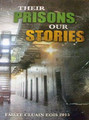 Their Prisons, Our Stories. (Stories from Irish Republican Prisoners Of War)