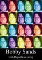 Bobby Sands - Irish Republican Army