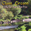 Clann Eireann - Only our Rivers Run Free