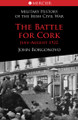 The Battle for Cork