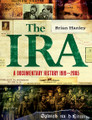 The IRA: A Documentary History 1916 - 2005