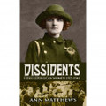 Dissidents: Irish Republican Women (1923-1941)
