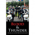 Blood and Thunder - Inside an Ulster Protestant Band